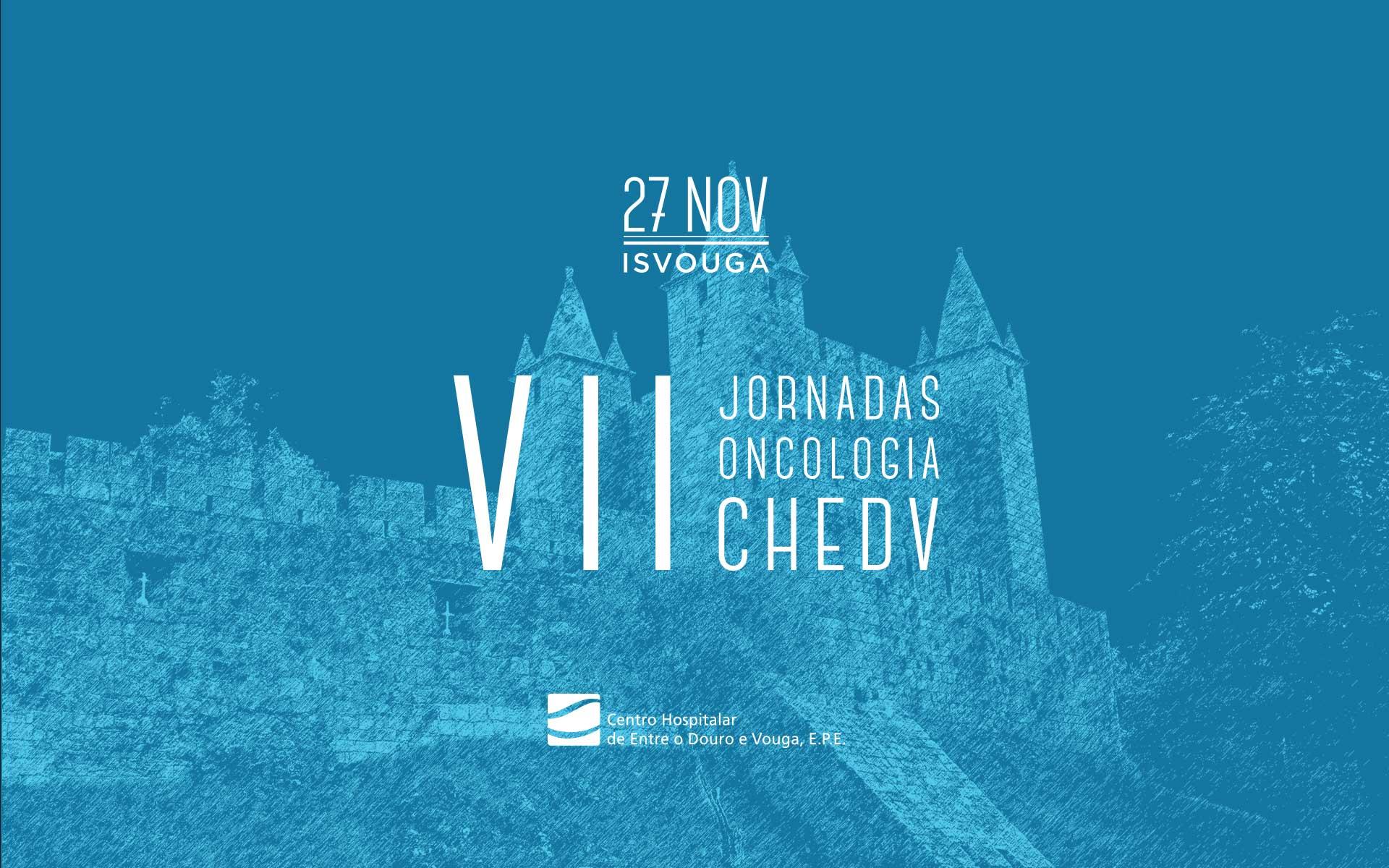 VII Jornadas de Oncologia do CHEDV