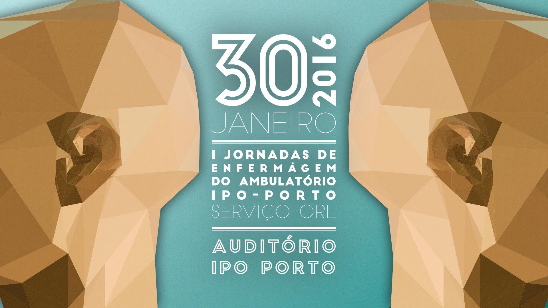 1ª Jornadas de Enfermagem do Ambulatório IPO-Porto