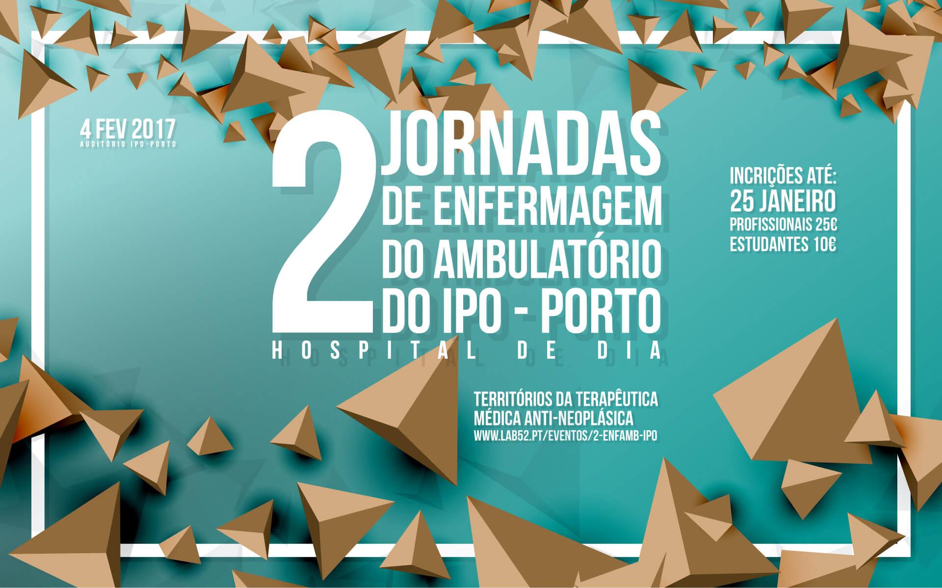 IIJornadas de Enfermagem do Ambulatório do IPO-Porto