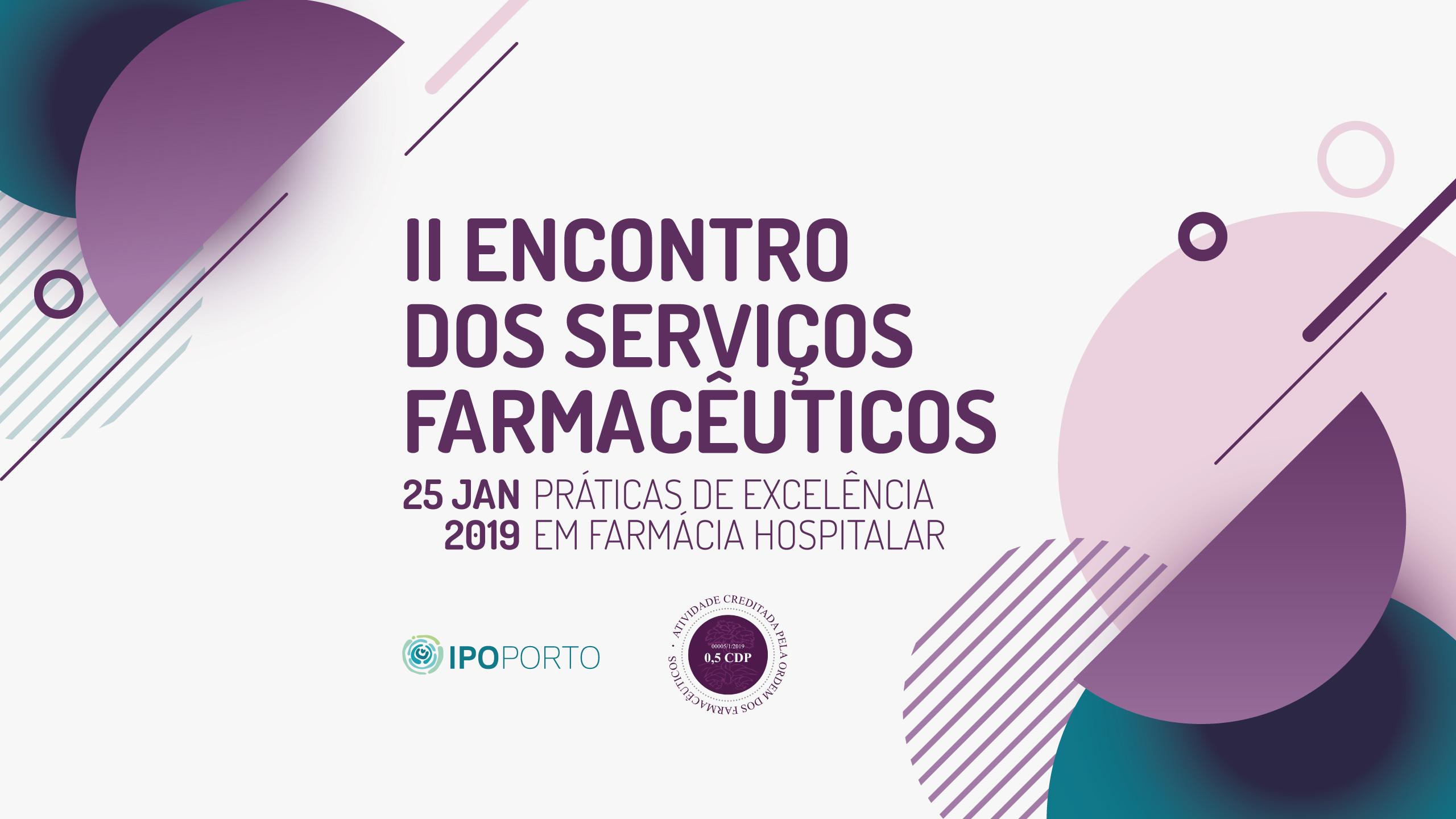 2º Encontro dos Serviços Farmacêuticos do IPO-Porto